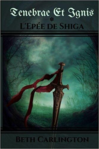 CARLIGTN Beth - L'épée de Shiga: Tenebrae et Ignis 41vrml10