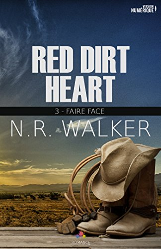 WALKER N.R - Red Dirt Heart tome 3: Faire Face 51-gcs10