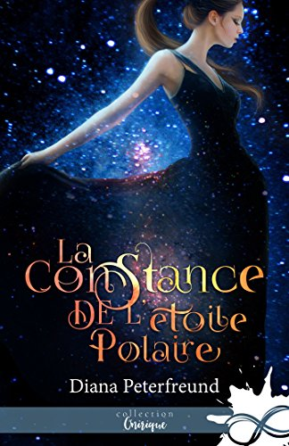 PETERFREUND Diana - La constance de l'étoile polaire 51ezfc10
