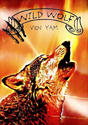 YAM Ven - Wild Wolf : Wolves Chronicles tome 2 51mzh210