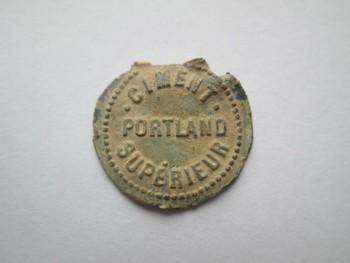 """Plomb de scelle """"Ciment Portland superieur – Societe anonyme Union Fraternelle"""". Lauren14"""