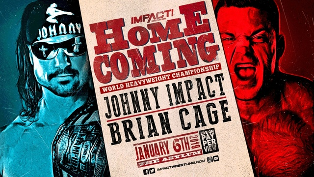 Impact Wrestling HomeComing du 6/01/2019 Johnny10
