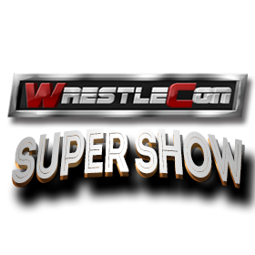 WrestleCon 2018 du 5 au 8/04/2018 Wc_sup10