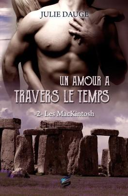 Les MacKintosh, Tome 2 : Un amourà travers le temps  de Julie Dauge Les-ma10
