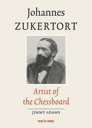 Search     Johannes Zukertort - Johannes Zukertort Artist of the Chessboard 19161110