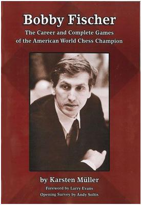 Bobby Fischer: The Career and Complete Games - Karsten Müller Captur14