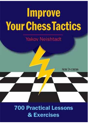 Improve Your Chess Tactics: 700 Practical Lessons & Exercises - Yakov Neishtadt  Captur19