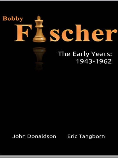 Bobby Fischer:The Later Years: 1963 - 2008 - John Donaldson and Eric Tangborn  Captur34