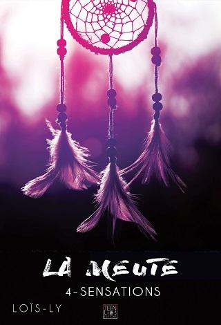 LA MEUTE (Tome 04) SENSATIONS de LOIS LY La-meu15