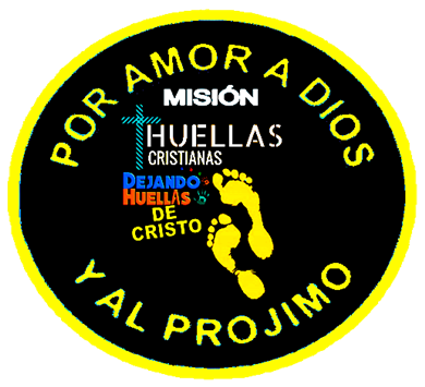MISIÓN HUELLAS CRISTIANAS: DEJANDO HUELLAS DE CRISTO
