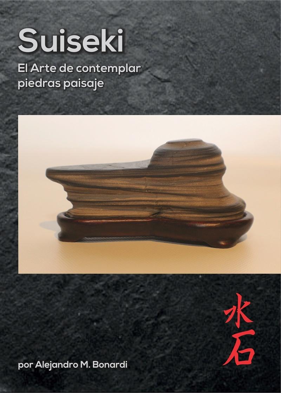 New suiseki book , the first from latin america Tapasu10