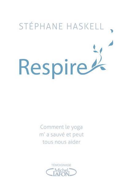 Respire de Stéphane Haskell  Respir10
