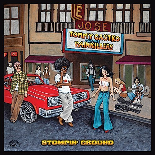 Tommy Castro And The Painkillers-Stompin' Ground 15085010