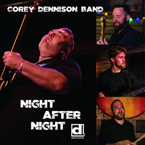 Corey Dennison Band- Night After Night 15112310