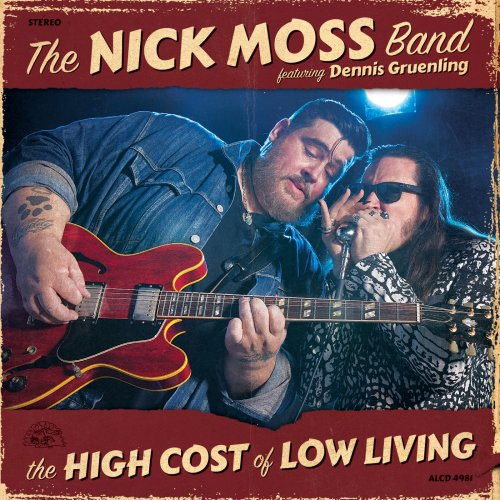 The Nick Moss Band feat. Dennis Gruenling -The High Cost Of 15205211