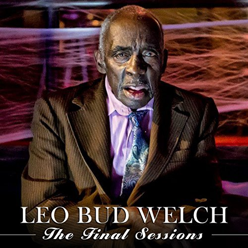 LEO BUD WELCH THE FINAL SESSIONS 61lmgy10