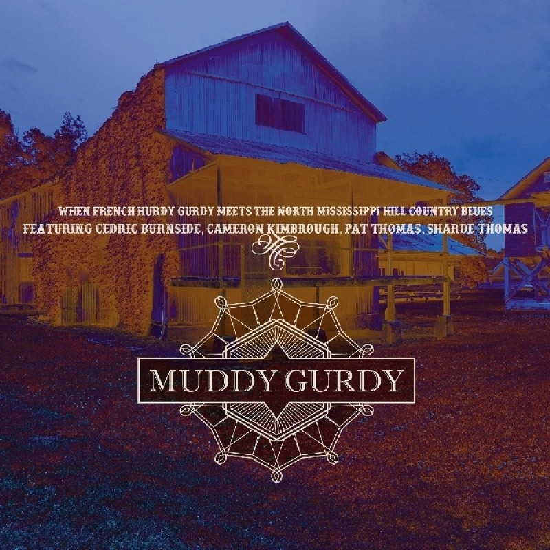 MUDDY GURDY 81etyw10