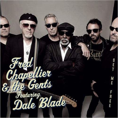 Fred Chapellier & The Gents - Set Me Free  Folder12