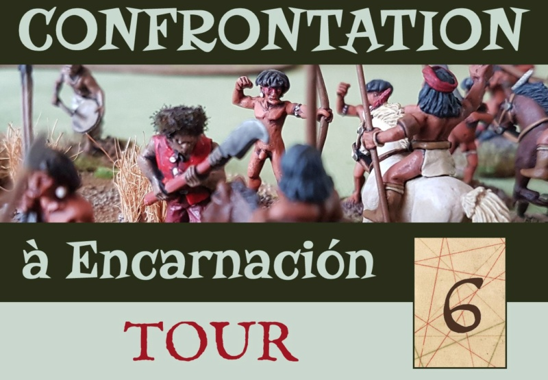 [FUROR MUNDI] Confrontation à Encarnación - RC didactique in extenso Teas6-10