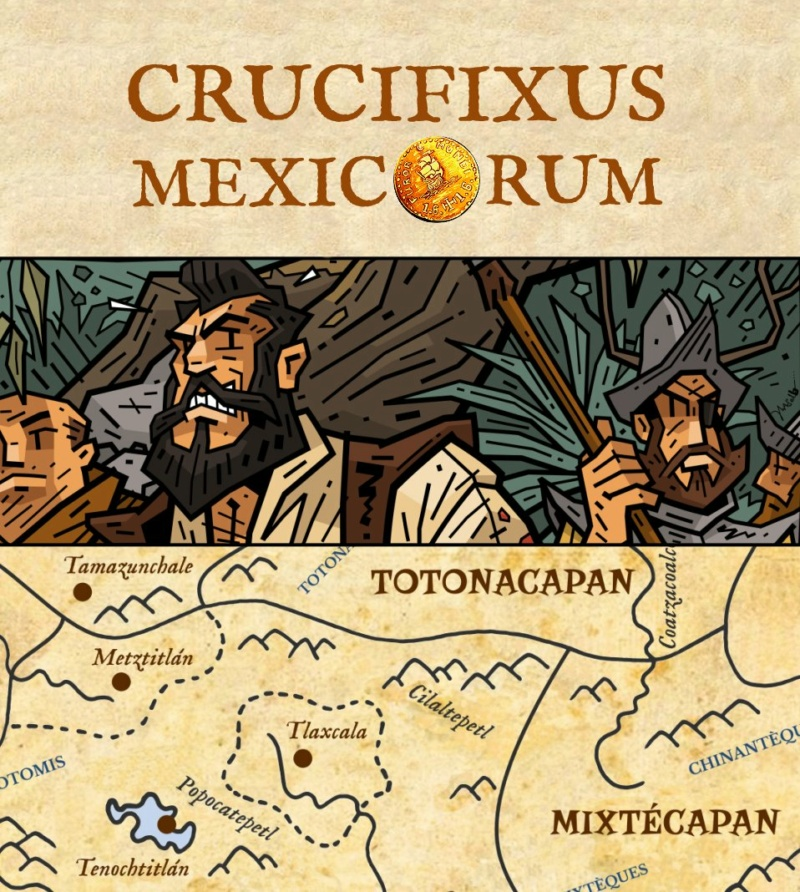 CRUCIFIXUS MEXICORUM: extension pour Furor Mundi 1.6.1.6 Teasin11