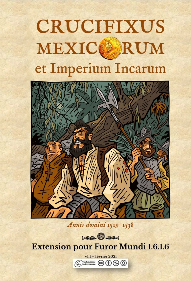 CRUCIFIXUS MEXICORUM et Imperium Incarum - Extension pour Furor Mundi Visuv111