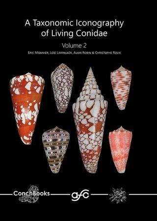 Nouveau livre sur les cônes : A TAXONOMIC ICONOGRAPHY OF LIVING CONIDAE MLRR 30123911