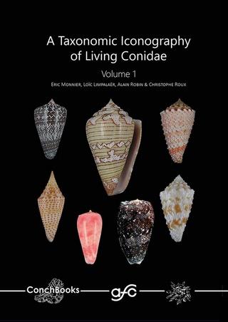 Nouveau livre sur les cônes : A TAXONOMIC ICONOGRAPHY OF LIVING CONIDAE MLRR 30128011