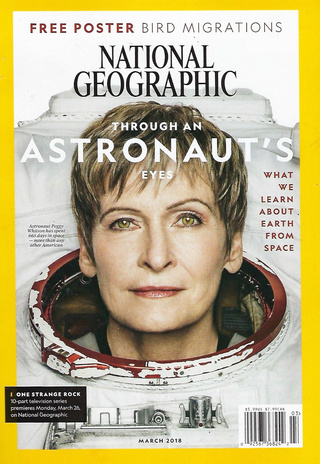 [Magazine] National Geographic US de mars 2018 / Astronautes / Peggy Whitson en couverture 2018_p10