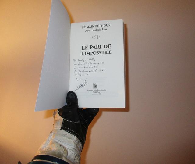 [Livre Aviation] Le pari de l'impossible par Romain Béthoux / Préface de Jean-Loup Chrétien et de Patrick Baudry Img_0616