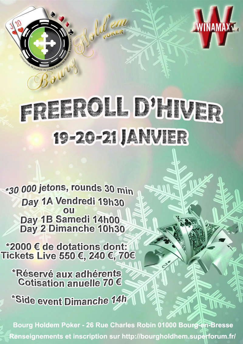 Freeroll d'hiver Bourg hold em [19/20/21 janvier] 13917111