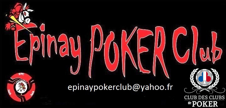 Forum officiel de l'Epinay Poker Club