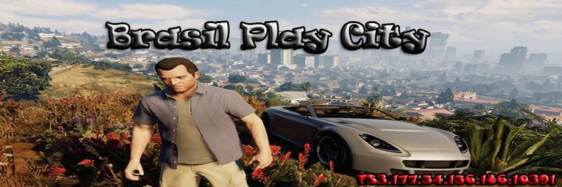 .:: Brasil Play City ® ::. - Portal* Foruu10
