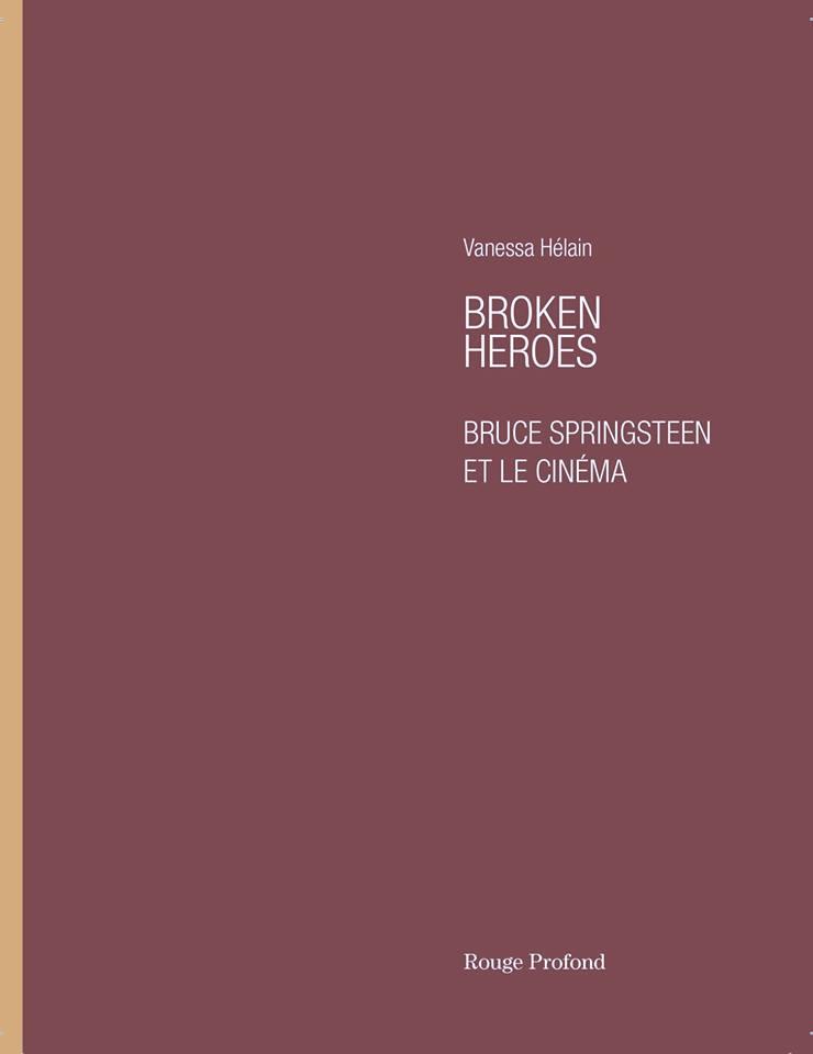 Broken Heroes - Bruce Springsteen et le cinéma (livre) 27073210