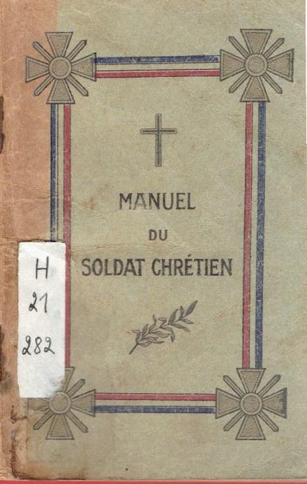 Manuels Les Prières du Soldat Chrétien Manuel10