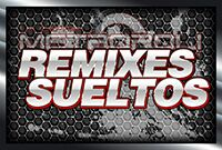 REMIXES SUELTOS