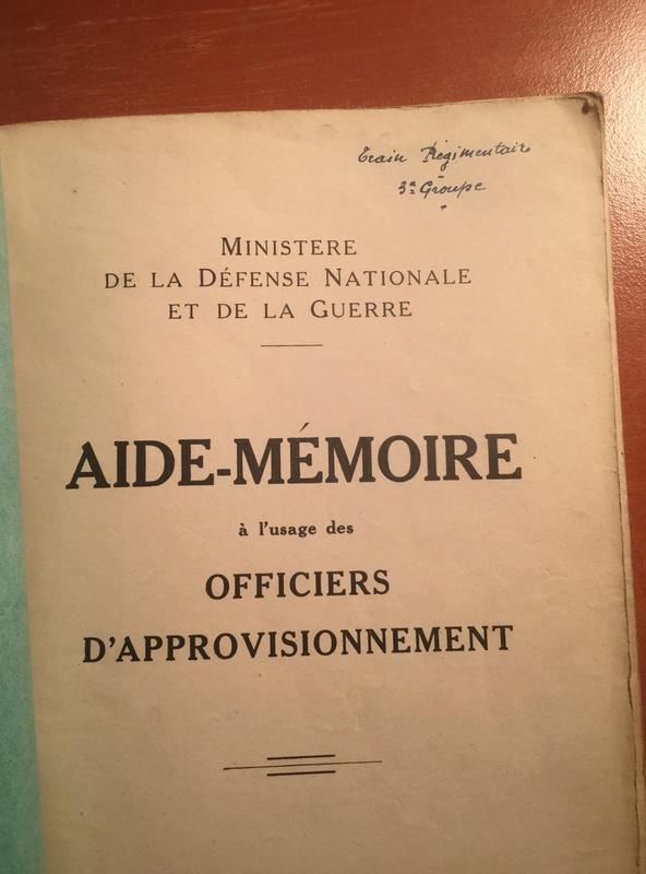 Aide mémoire pour officier d'approvisionnement - Edition 1939 2e46e210