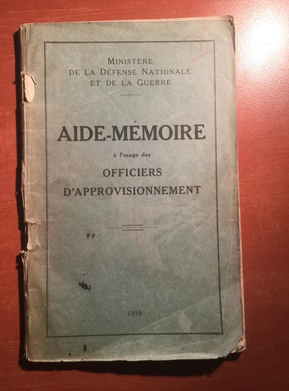 Aide mémoire pour officier d'approvisionnement - Edition 1939 A9d60510