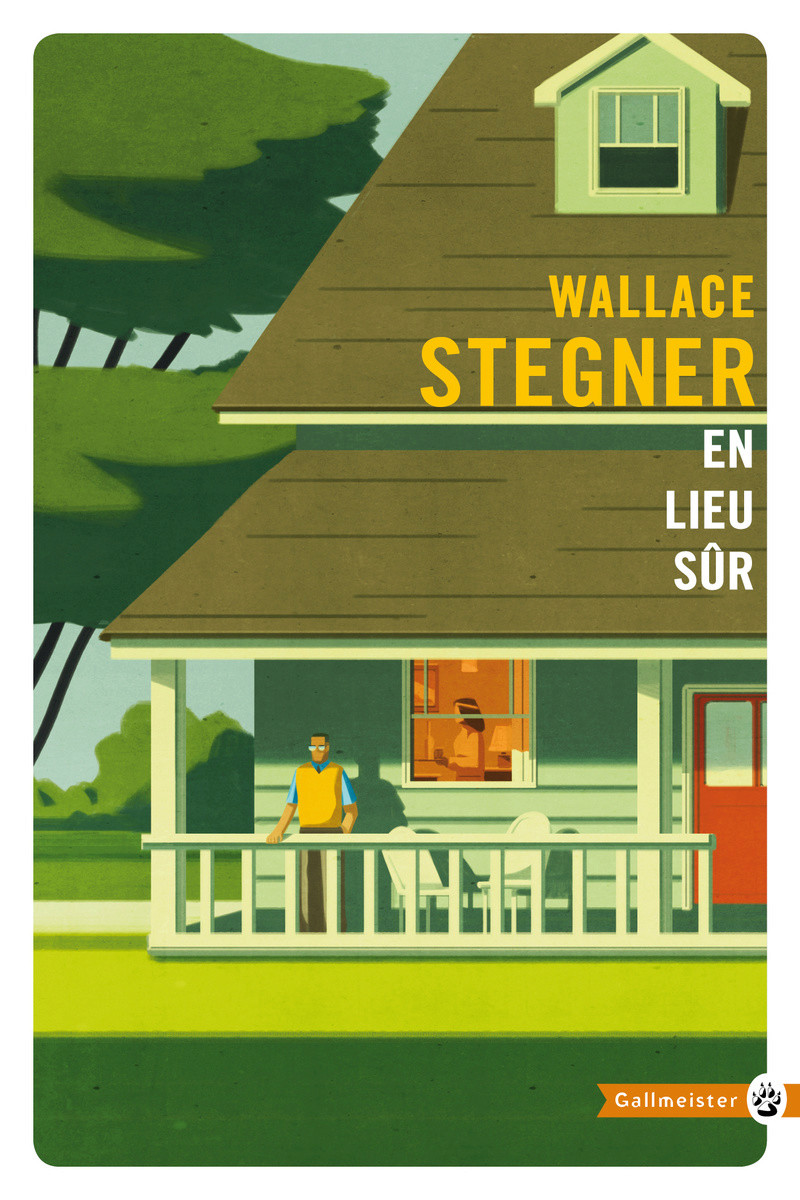 [Editions Gallmeister] En lieu sûr de Wallace Stegner 5805-c10
