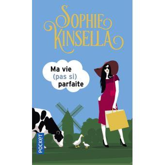 My Not So Perfect Life, le nouveau roman de Sophie Kinsella Ma-vie10