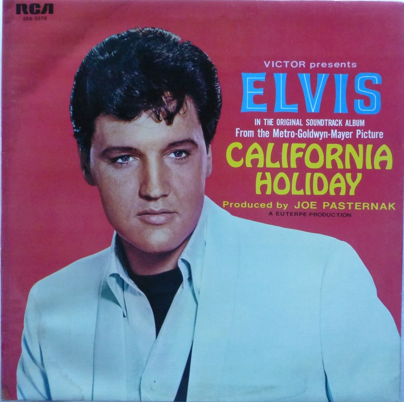 CALIFORNIA HOLIDAY / SPINOUT Elvis_33