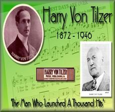 HARRY VON TILZER Vontil10