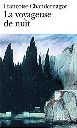 [Chandernagor, Françoise] La voyageuse de la nuit 513jdj10