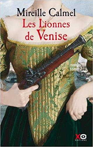 [Calmel, Mireille] Les lionnes de Venise - Tome 2 51y14k10