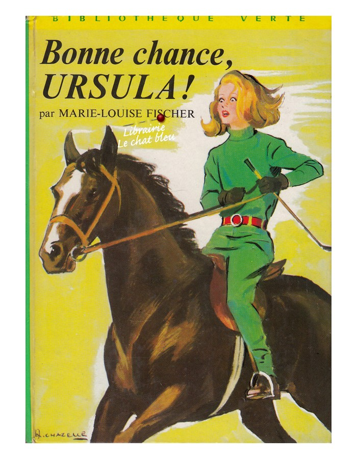 [Fischer, Marie-Louise] Bonne chance Ursula ! Bonne-10
