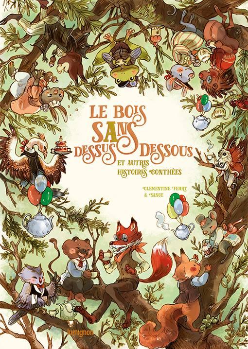 Le Bois Sans Dessus Dessous et autres histoires conthées Couv_d10