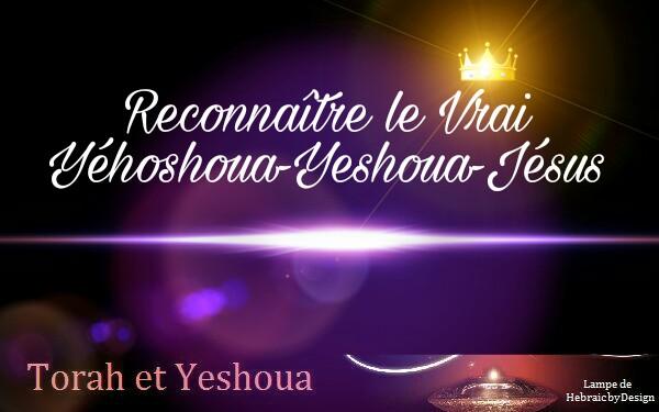 Distinguer le Vrai Yéhoshoua-Yéshoua des faux Picsar42