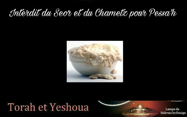 Interdit du Seor et du Chametz pour Pessa'h  Picsar69