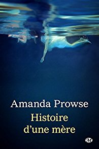 [Prowse, Amanda] Histoire d'une mère 41mvgp10