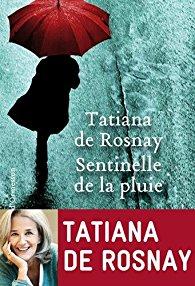 [Rosnay, Tatiana (de)] Sentinelle de la pluie 51vnvk10