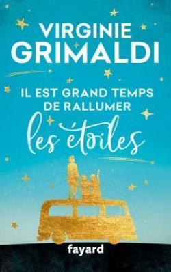grimaldi - [Grimaldi, Virignie] Il est grand temps de rallumer les étoiles Cvt_il10